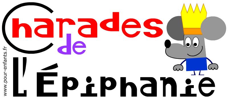 Charades de l'Epiphanie pour enfants. Jeux gratuits de charades avec réponses.